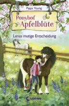 Ponyhof Apfelblüte 11 - Lenas mutige Entscheidung (ebook)