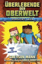 Überlebende der Oberwelt: Vorsicht, Lava (ebook)
