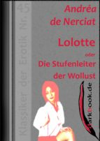 Lolotte oder Die Stufenleiter der Wollust (ebook)