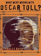 WHAT WENT WRONG WITH OSCAR TOLL?