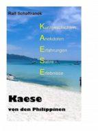KAESE VON DEN PHILIPPINEN