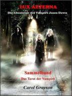 LUX AETERNA SAMMELBAND - DAS TAROT DER VAMPIRE