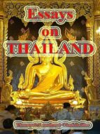ESSAYS ON THAILAND