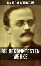 Die bekanntesten Werke von Gustaf af Geijerstam (ebook)