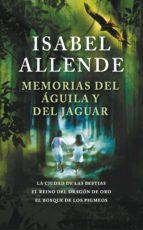 Memorias del águila y del jaguar (ebook)