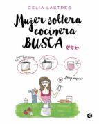 MUJER SOLTERA COCINERA BUSCA...