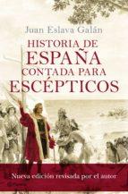 Historia de España contada para escépticos (ebook)