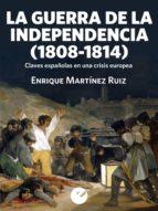 La Guerra de la Independencia (1808-1814) (ebook)