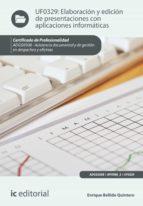 Elaboración y edición de presentaciones con aplicaciones informáticas. ADGG0308  (ebook)