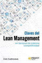 Claves del lean management en tiempos de maxima competitividad
