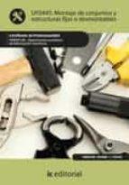Montaje de conjuntos y estructuras fijas o desmontables. FMEE0108 (ebook)