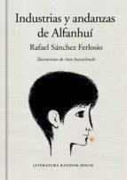 Industrias y andanzas de Alfanhuí (edición ilustrada) (ebook)