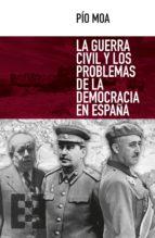 La guerra civil y los problemas de la democracia en España (ebook)