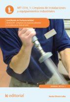 Limpieza de instalaciones y equipamientos industriales. SEAG0209  (ebook)