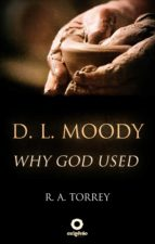 D. L. Moody - Why God Used (ebook)