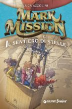 Mark Mission e il sentiero di stelle (ebook)