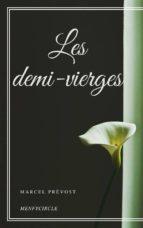 Les demi - vierges (ebook)