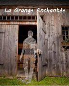 La Grange Enchantée (ebook)