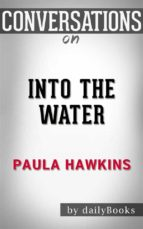 Into the Water: by Paula Hawkins | Conversation Starters (ebook)