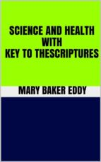 Science and Health With Key to the Scriptures (ebook)