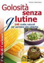 Golosità Senza Glutine (ebook)