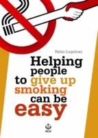 Helping people to give up smoking can be easy (ebook)