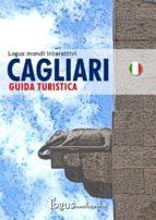 Cagliari - Guida turistica (ebook)