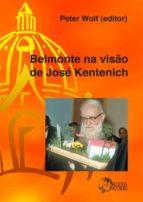 Belmonte na visão de José Kentenich (ebook)