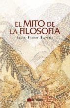 El mito de la filosofía (ebook)
