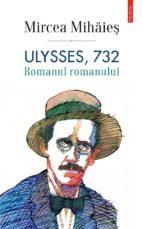 Ulysses, 732. Romanul romanului (ebook)