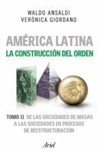 América Latina. La construcción del orden 2 (ebook)