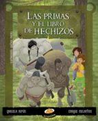 Las primas y el libro de los hechizos (ebook)