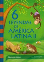 6 leyendas de América Latina II (ebook)