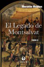 El Legado de Montsalvat Tomo II (ebook)