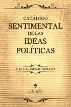 Catálogo Sentimental de las Ideas Políticas (ebook)