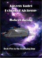 Jarzen Tadel - Echoes of Alchemy (ebook)