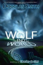 The Wolf at the End of the World (ebook)