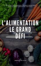 L'alimentation, Le Grand  Défi (ebook)