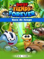 Best Fiends Forever Guía De Juego (ebook)