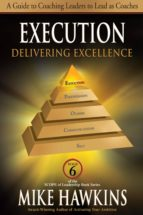 Execution: Delivering Excellence (ebook)