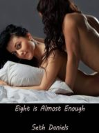 EIGHT IS ALMOST ENOUGH