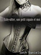 LA BABY-SITTER, SON PETIT COPAIN & MOI