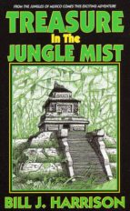 Treasure in the Jungle Mist (ebook)