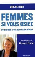FEMMES, SI VOUS OSIEZ