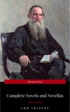 The Complete Novels of Leo Tolstoy in One Premium Edition: Anna Karenina, War and Peace, Childhood, Boyhood, Youth... (ebook)