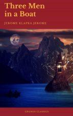 Three Men in a Boat (Cronos Classics) (ebook)