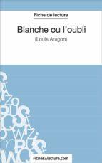 Blanche ou l'oubli (ebook)