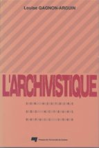 L'archivistique (ebook)