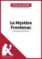 Le Mystère Frontenac de François Mauriac (Fiche de lecture) (ebook)