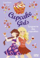 Cupcake Girls - tome 9 : La guerre des cupcakes (ebook)